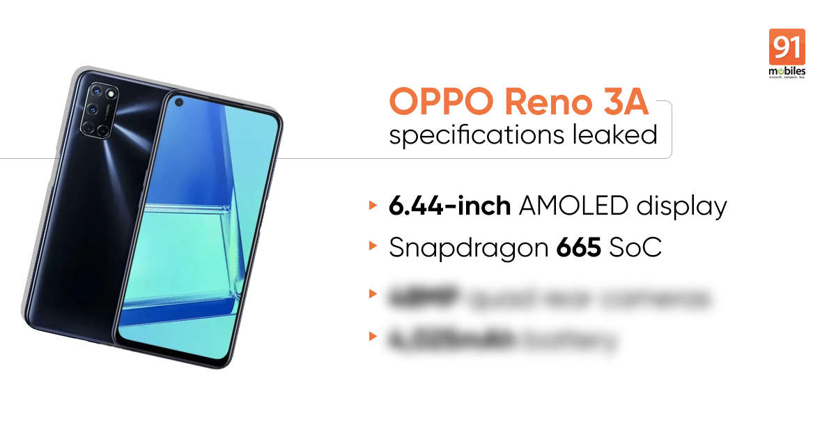 OPPO Reno 3A specifications leaked, Snapdragon 665 SoC, 48MP quad cameras, and more tipped