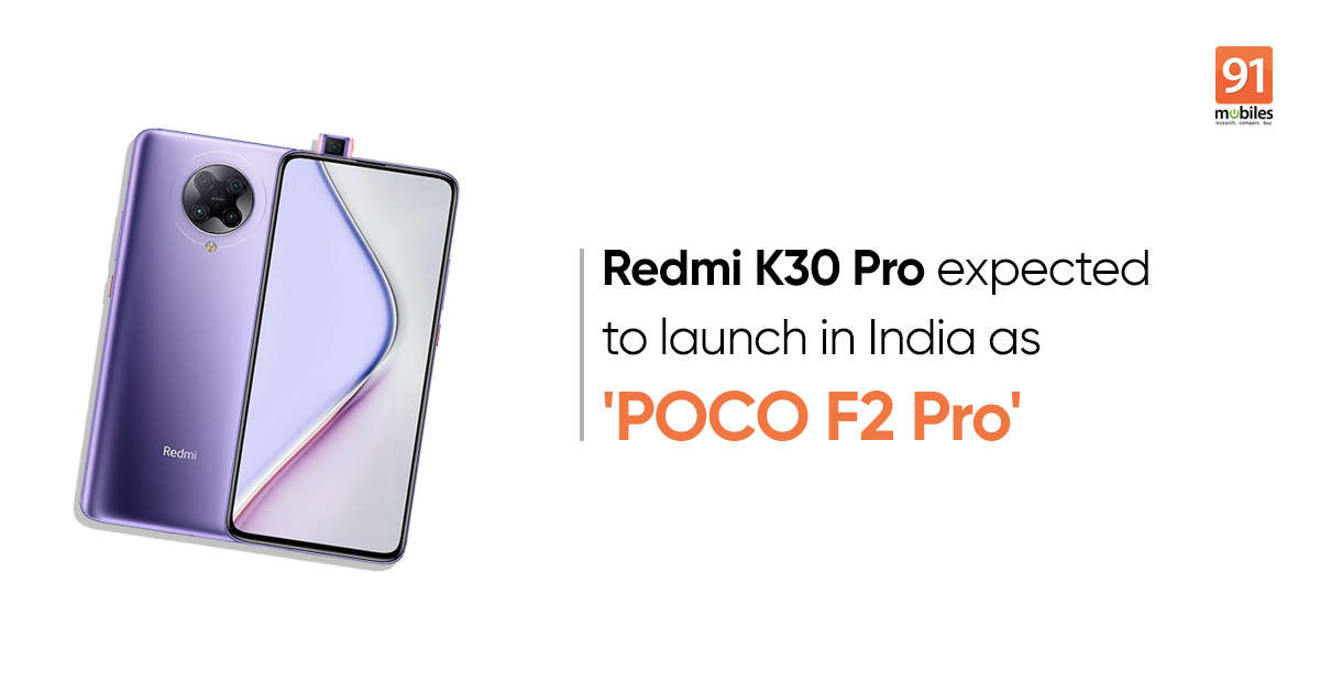 POCO F2 Pro might be rebranded version of Redmi K30 Pro, Google Play list reveals