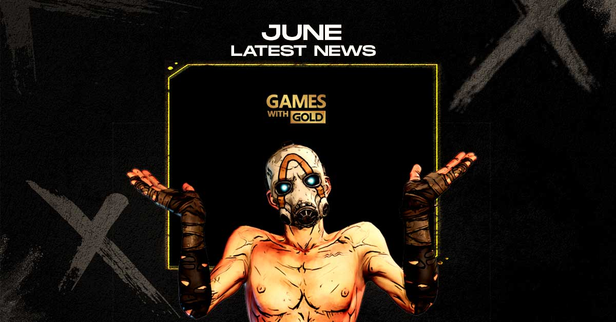 Games With Gold June 2020: Latest News - Reveal Date, May's Free Xbox Games, Release Date, Predictions & More