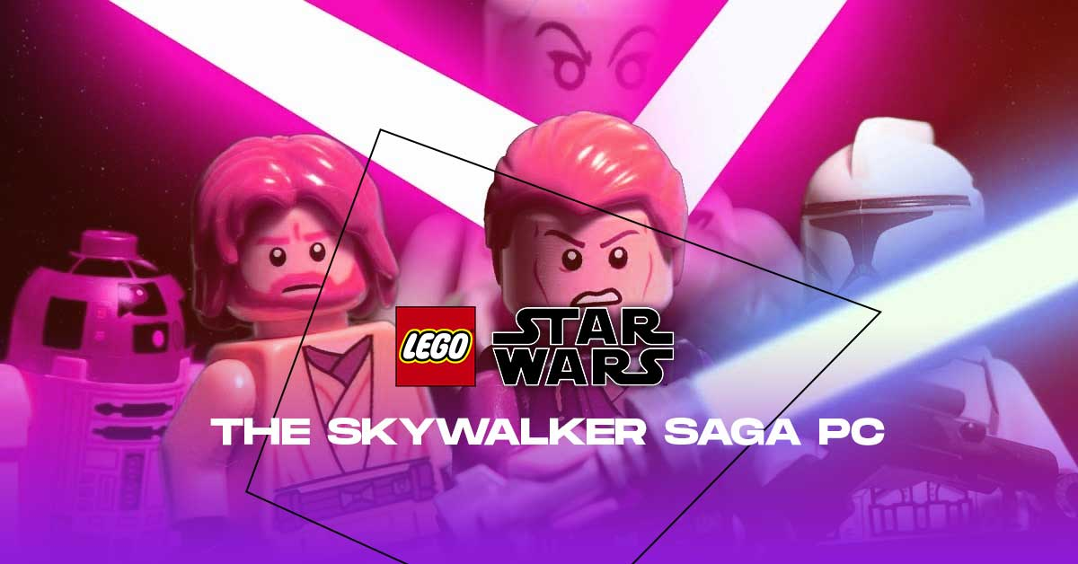 LEGO Star Wars - The Skywalker Saga: PC, Steam Pre-download, System requirements, Release Date and more