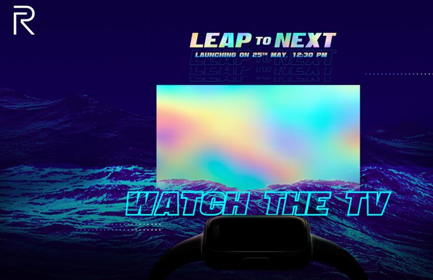 Realme TV Launch Date, Realme Watch Launch Date know expected features, specifications - Realme TV and Realme Watch will be launched in India on May 25, know details