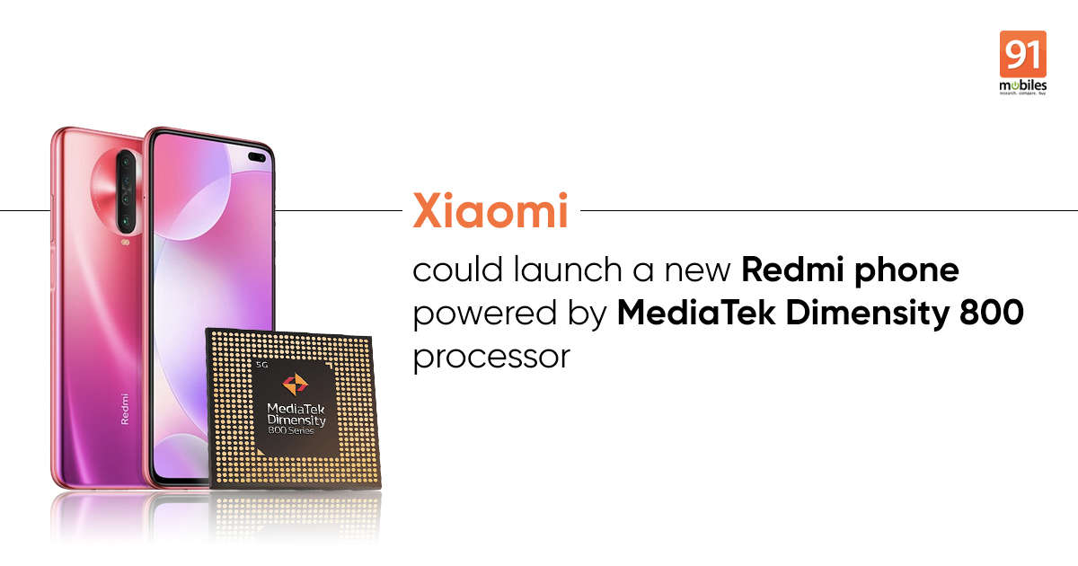 Redmi phone with 5G MediaTek Dimensity 800 chipset tipped to launch soon