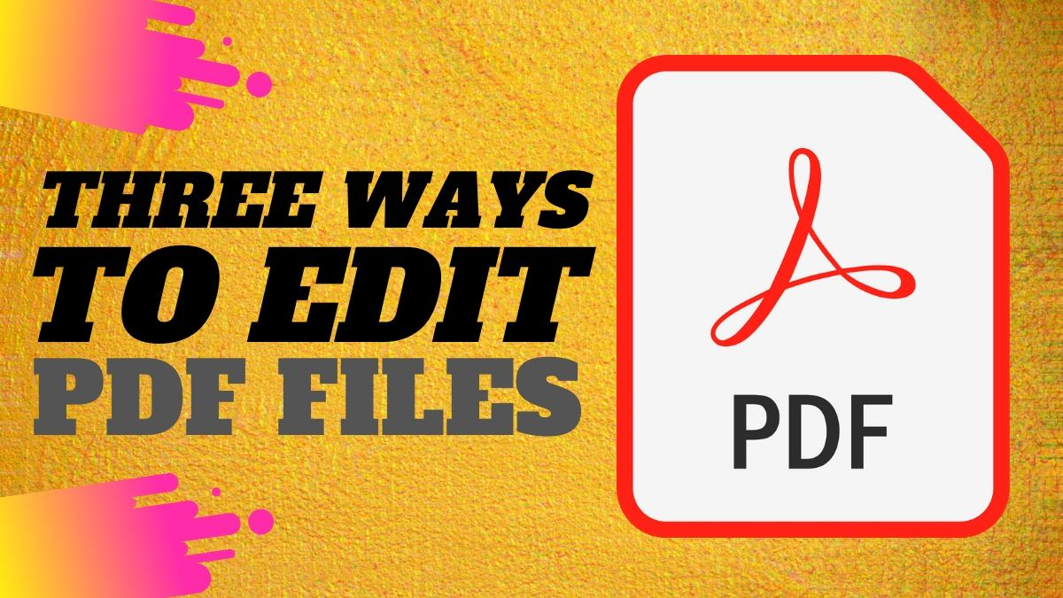 How to Edit PDF Files for Free on Computer, Phone