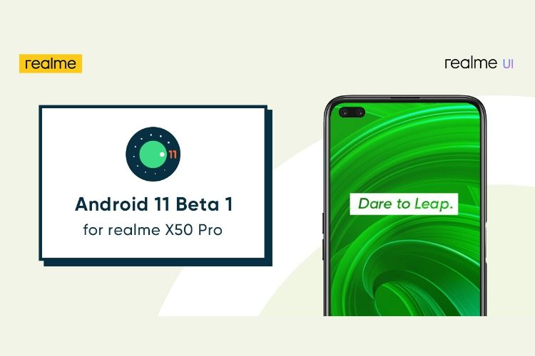 Realme X50 Pro Will Receive Android 11 Beta 1 Update in Early June