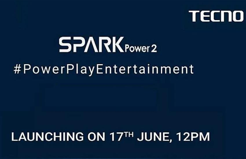 Tecno Spark Power 2 price in india, tecno mobile price, flipkart, upcoming smartphones in india, latest smartphones - Tecno Spark Power 2: These powerful phones will be launched in India on June 17