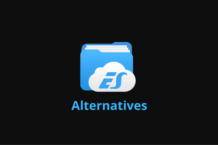 8 Best ES File Explorer Alternative Apps to Use in 2020