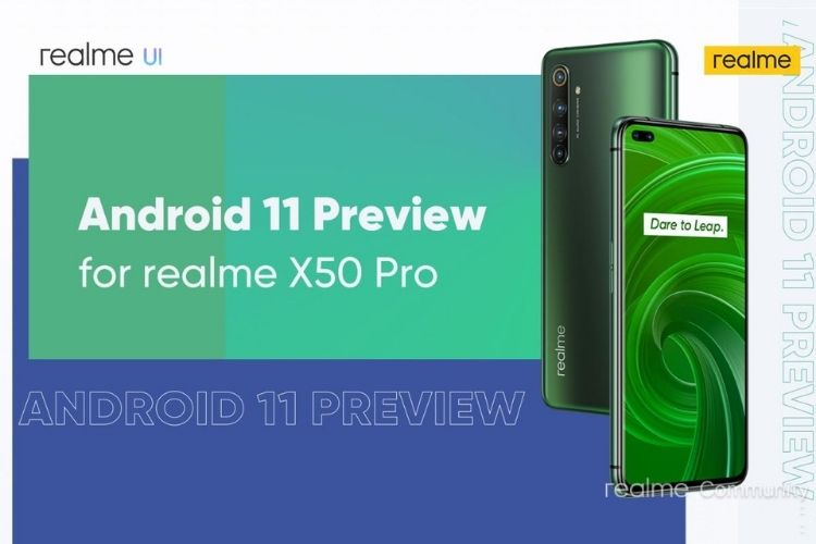 Realme X50 Pro Users Can Now Test Android 11 Preview Release; Realme UI 2.0 Features in Tow