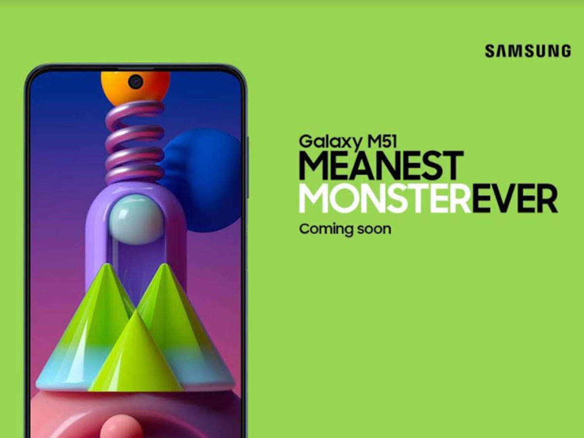 Samsung Galaxy M51: Samsung Galaxy M51 #MeanestMonsterEver: Samsung confirmed rumors - samsung galaxy m51 is the meanest monster ever