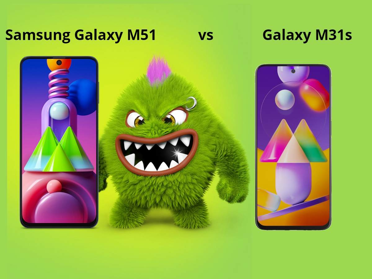 Samsung Galaxy M51 vs Galaxy M31s: Samsung Galaxy M51 vs M31s: what is the difference between the two smartphones - samsung galaxy m51 vs galaxy m31s which smartphone is batter