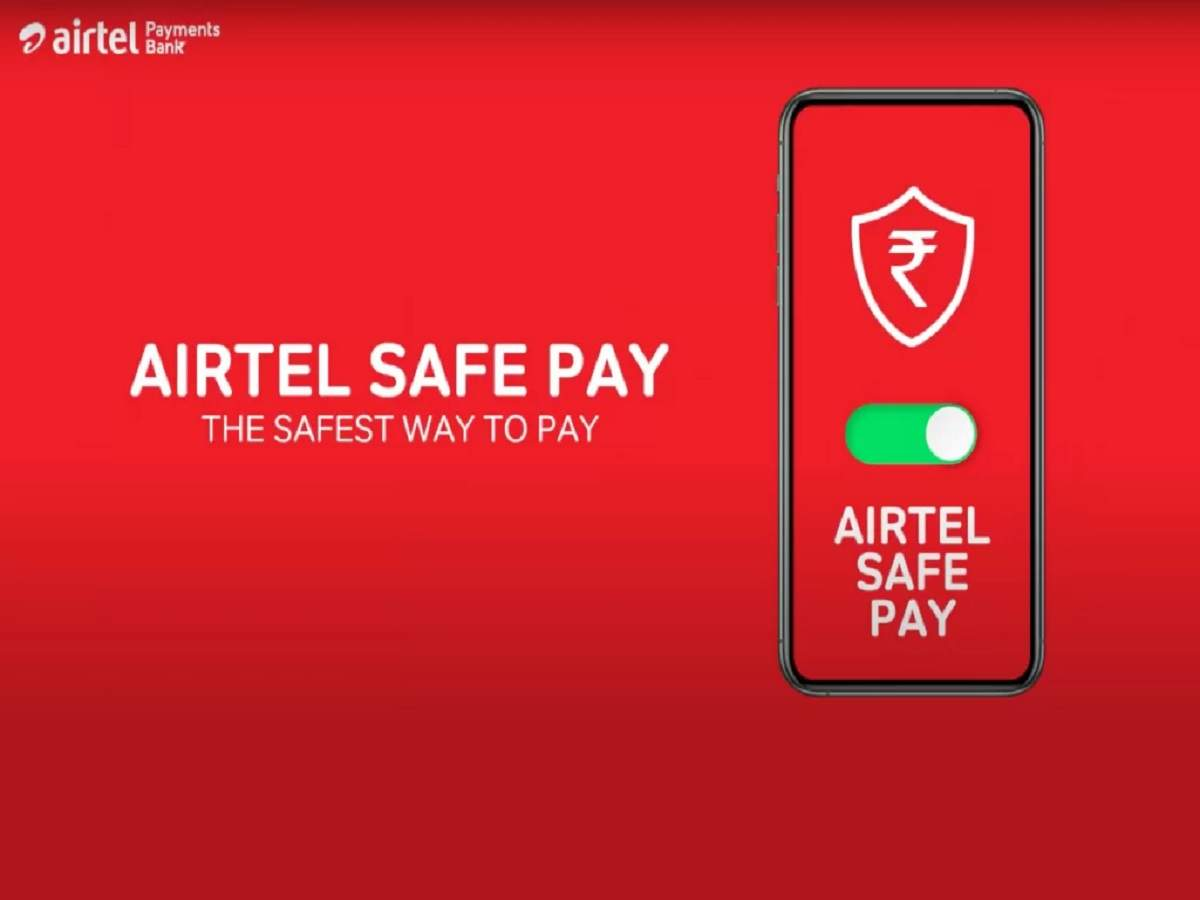 Airtel Safe Pay launched in India: Airtel Safe Pay launched in India, claims Secure and Easy Digital Transactions