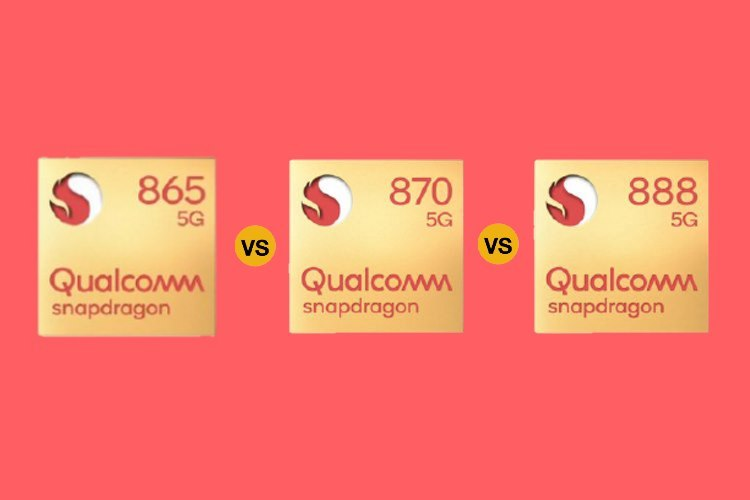 Qualcomm Snapdragon 870 vs Snapdragon 865 vs Snapdragon 888: Flagship Chips Compared