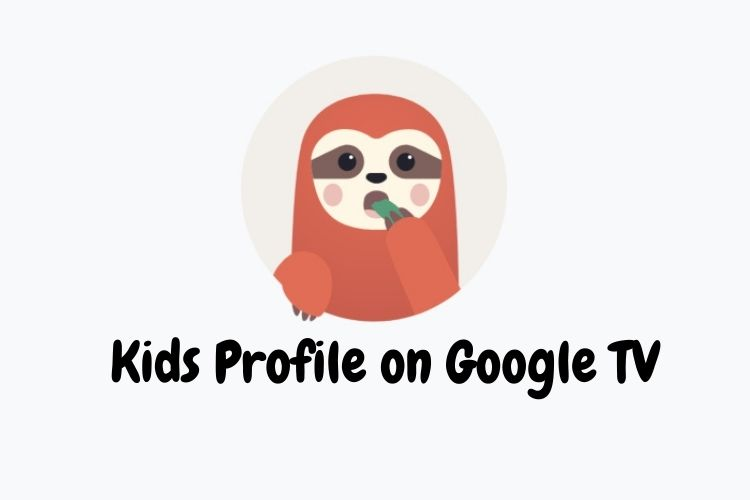 How to Add a Kids Profile on Google TV (Guide)